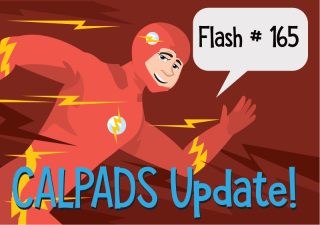 CALPADS Update FLASH #165